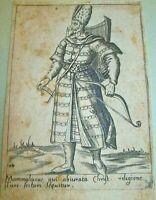 Stampa antica MAMMALUCCO Mammalucus,qui abiuratareligione...1568 Antique print