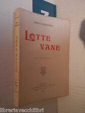 LOTTE VANE Enrico Sienkiewicz Baldini & Castoldi 1913 libro romanzo narrativa di