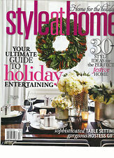 STYLE AT HOME,   HOME FOR THE HOLIDAYS   DECEMBER,2013 ( HOLIDAY ENTERTAINMENT )