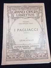 I PAGLIACCI BY LEONCAVALLO, GRAND OPERA LIBRETTOS, 1920'S ITALIAN & ENGLISH TEXT