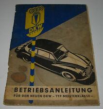 Betriebsanleitung DKW Meisterklasse F 89 Bedienungsanleitung Stand 1950!