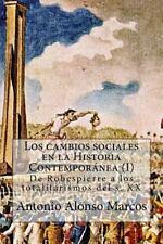 Los Cambios Sociales en la Historia Contemporánea: Los Cambios Sociales en la...