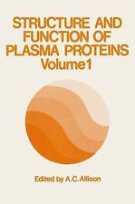 Structure and Function of Plasma Proteins : Volume 1 (2012, Paperback)