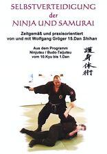 Selbstverteidigung der Ninja u. Samurai, W.Gröger 15.Dan