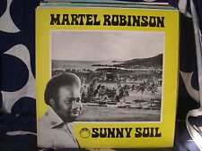 Martel Robinson-Sunny Soil LP-ORIGINAL ISSUE RAY RECORDS LABEL-FREE UK P&P!!!!!!