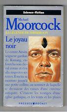 LE JOYAU NOIR LA LEGENDE DE HAWKMOON MICHAEL MOORCOCK