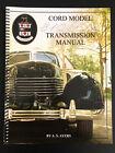 Auburn Cord Duesenberg Club Cord 810/812 Transmission Manual Updated!
