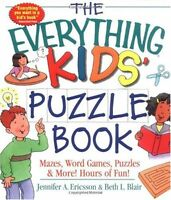 The Everything Kids Puzzle Book: Mazes, Word Games, Puzzles & More! Hours of Fu