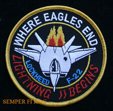 F-22 RAPTOR PATCH US AIR FORCE STEALTH FIGHTER AFB PIN UP WHERE EAGLES END END