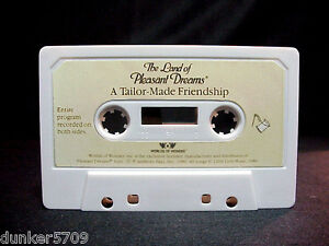 LAND OF PLEASANT DREAMS STORY TAPE A TAILOR-MADE FRIENDSHIP WORLDS OF WONDER