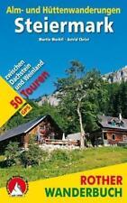 Alm- und Hüttenwanderungen Steiermark von Astrid Christ und Martin Marktl (2016, Taschenbuch)
