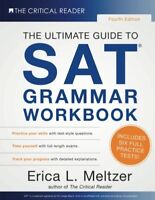 4th Edition, The Ultimate Guide to SAT Grammar Workbook by Meltzer, Erica L.