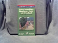 Radwanderführer Lüneburger Heide, Wendland : [Rund- u. Streckentouren]. abgerade