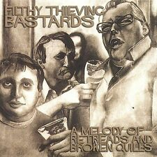 A Melody of Retreads and Broken Quills by Filthy Thievin' Bastards (CD, 2001)