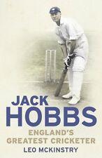 Sir Jack Hobbs Biography - England's Greatest Cricketer - Leo McKinstry book