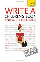 Write a Children's Book and Get It Published (Teach Yourself) By Allan Frewin J