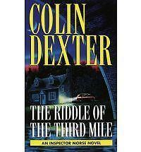 Inspector Morse Mystery: The Riddle of the Third Mile by Colin Dexter (1997,...