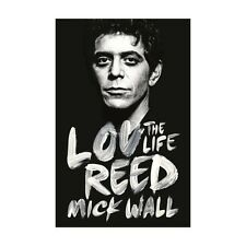 Lou Reed - The Life di Mick Muro (2014, Libro tascabile, Inglese) NUOVO