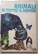 ANIMALI DI TUTTO IL MONDO- A. MONDADORI Prima Edizione 1969 RARO