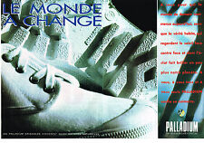 PUBLICITE ADVERTISING 074  1992  PALLADIUM  chaussures  de marche détente ( 2 pa