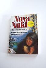 Book, Naya Nuki Shoshoni Girl Who Ran, Kenneth Thomasma, Autographed, Paperback