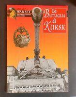 WWII - War Set - La Battaglia di Kursk - N° 9 - Anno IV - 2006
