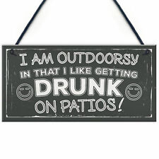 Drunk On Patios Funny Garden Shed Sign Vodka Beer Gin Kitchen Plaque Friend GIFT