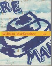 William MacKendree 1998. Galerie Paris - Lille -.Brest + 1 carton d'invitation