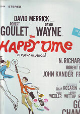 disque 33 tours - comedie musicale - THE HAPPY TIME :merrick ,goulet ,wayne