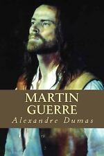 Martin Guerre by Alexandre Dumas (2016, Paperback)