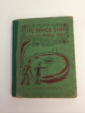 The Space Ship Under the Apple Tree by Louis Slobodkin 1952 Science Fiction