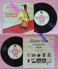 LP 45 7'' STATUS QUO Whatever you want Hard ride 1979 italy VERTIGO no cd mc*dvd