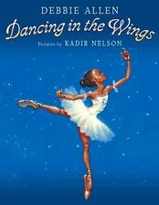 Dancing in the Wings by Debbie Allen c2003, NEW Paperback