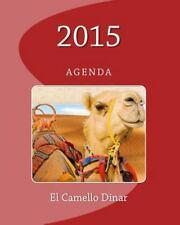 El Camello Dinar : Agenda by José Herrera (2012, Paperback)