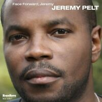 Jeremy Pelt - Face Forward, Jeremy [CD]