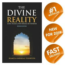 The Divine Reality: God, Islam & the Mirage of Atheism (Paperback/, 2019)