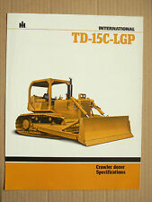 Prospectus IH INTERNATIONAL Crawler Dozer  TD15C LGP  MAC CORMICK Brochure TP
