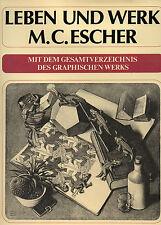 M. C. ESCHER. Leben und Werk. Rheingauer Verlagsgesellschaft, 1986. E.O.