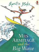Mrs Armitage And The Big Wave, Quentin Blake , Acceptable | Fast Delivery