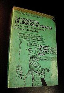 LA VENDETTA DI DISEGNI & CAVIGLIA prefazione Federico Zeri / Feltrinelli 1991