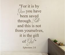 For it is by Grace you Wall lettering Mural Vinyl Decal Bible Verse
