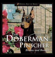 The Doberman Pinscher: Brains and Beauty [Howell's Best of Bre]