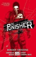The Punisher, Volume 2: Border Crossing by Edmondson, Nathan -Paperback