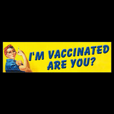 I'm Vaccinated Are You BUMPER STICKER or MAGNET Rosie Riveter pro vaccination