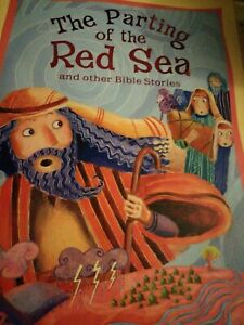 Bible Stories The Parting of the Red Sea and Other Bible Stories,