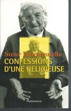 Confessions d'une religieuse.Soeur EMMANUELLE .Flammarion CV012