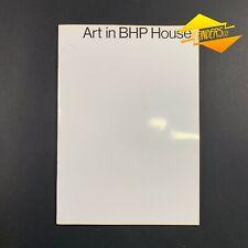 VINTAGE c.1980's 'ART IN BHP HOUSE' CATALOGUE AUSTRALIAN PAINTINGS & ART 20PP
