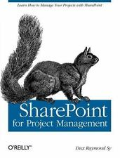 SharePoint for Project Management: How to Create a Project Management Informatio