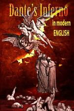 Dantes Inferno in Modern English: By Dante Alighieri Neff, Douglas Longfellow...