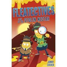 Case of the Stolen Nectar (Fleatectives), New, Zucker, Jonny Book